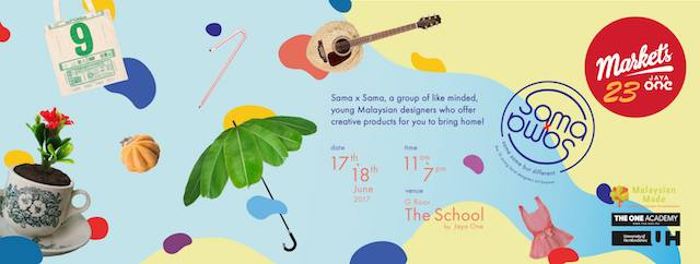 Markets 23 Coming To The School Jaya One This Weekend!