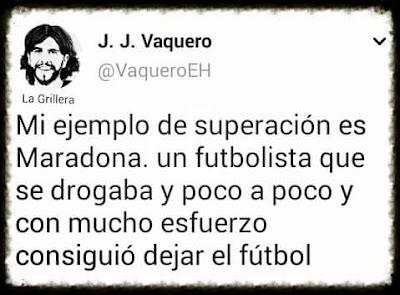 ejemplo superación Maradona Vaquero droga fútbol