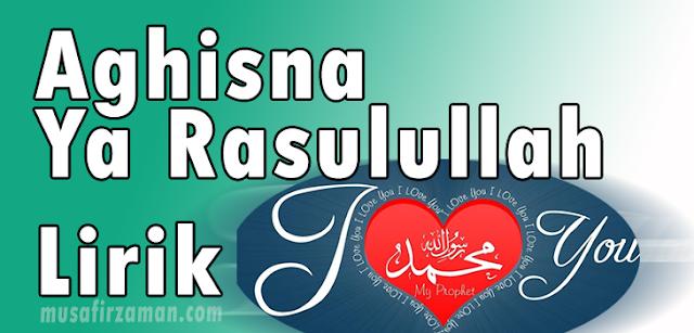 Aghisna+Yarasulullah+Lirik