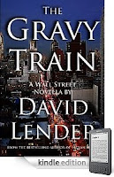 22 out of 25 5-Star Reviews for our 99-cent Kindle eBook of the Day <i><b>The Gravy Train</b></i> by David Lender, the hottest new suspense novelist on Kindle