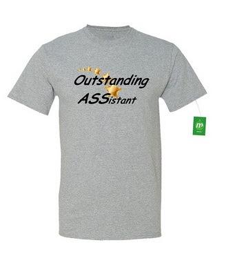 https://www.amazon.com/Minty-Tees-Outstanding-ASSistant-Athletic/dp/B01HFO14TE/ref=sr_1_44?m=A28YPGQTSO8TKV&s=merchant-items&ie=UTF8&qid=1469423605&sr=1-44&keywords=ass
