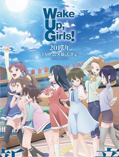 """El anime """"Wake Up, Girls! Shin Sho"""" se estrenará el próximo octubre"""
