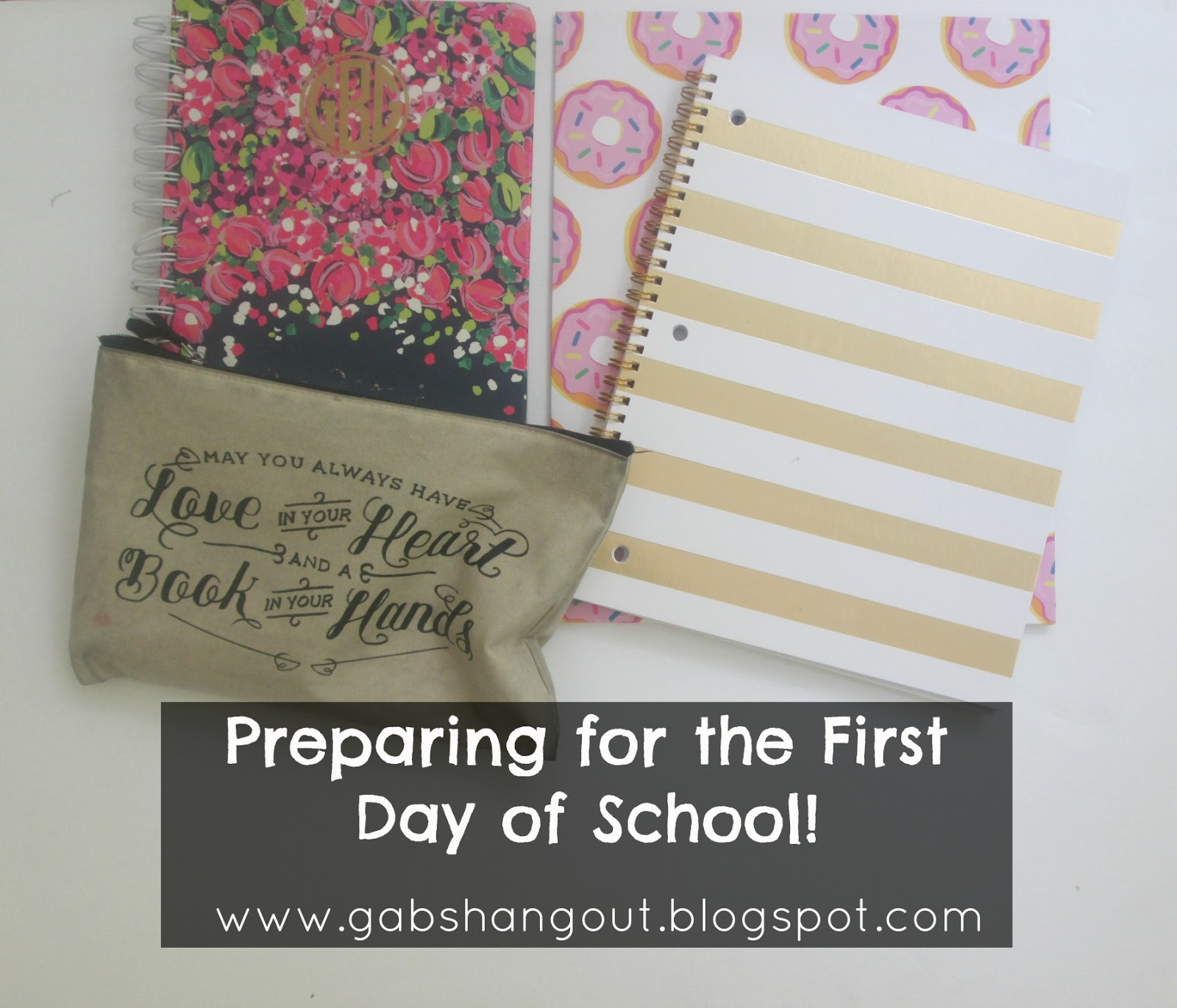 Worksheet Preparing For The First Day Of School gabs hangout preparing for the first day of school so im back with another to post today i will be talking about what do nights before starts you