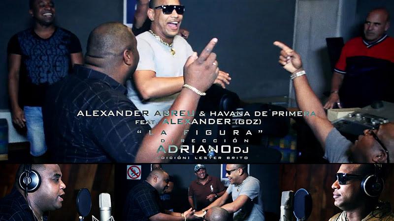 Alexander Abreu & Havana D´Primera y Gente de Zona - ¨La figura¨ - Videoclip - Director: Adriano DJ. Portal Del Vídeo Clip Cubano - 01