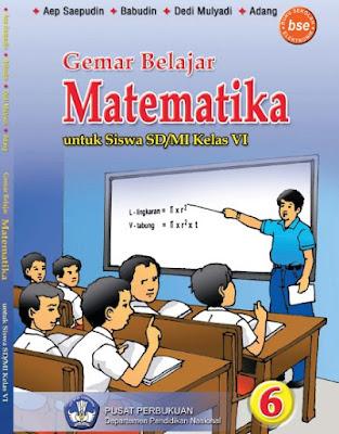 Buku Matematika Kelas 6 SD/MI Karya Aep Saepudin, Babudin, Dedi Mulyadi, dan Adang