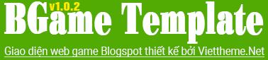 BGame v1.0.2 Template - Giao diện web Game dành cho Blogspot