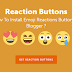 How To Install Emoji Reactions(Smileys) In Blogger