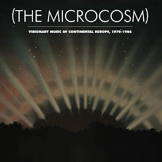 The Microcosm, Visionary Music of Continental Europe, 1970-1986