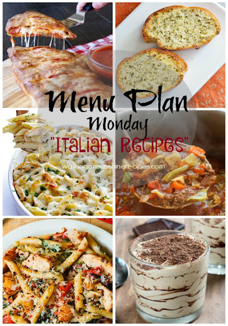 This week's Menu Plan Monday is all about Italian Recipes for Dinner from Walking on Sunshine Recipes.