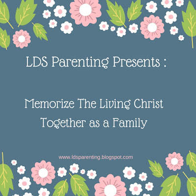 Memorize The Living Christ as a Family and a GIVEAWAY