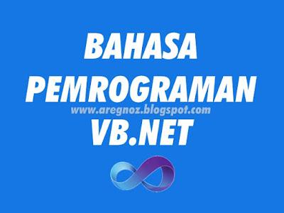 Dasar Bahasa Pemrograman VB.Net