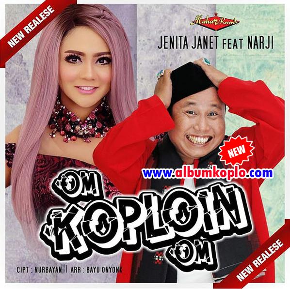 Jenita Janet Om Koploin Om Feat Narji