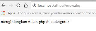 Cara Mudah Menghilangkan Index.php Pada Url Codeigniter
