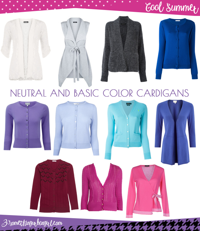 Wardrobe Essential: Neutral and basic color cardigans for Cool Summer women by 30somethingurbangirl.com