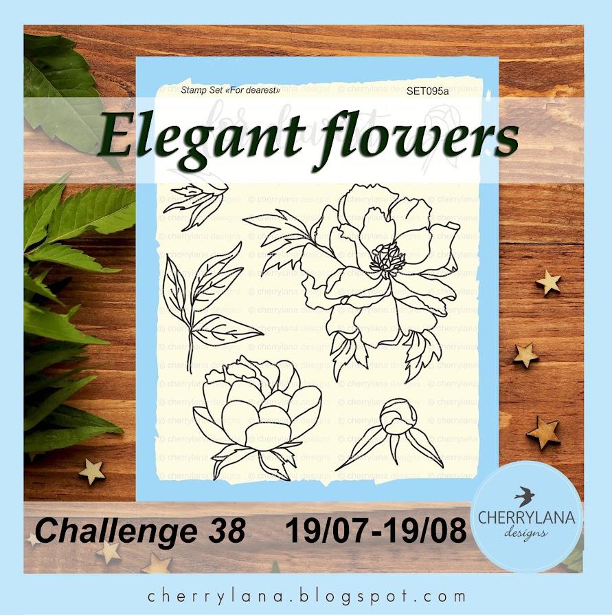 Challenge 38 - Изящные цветы / Elegant flowers