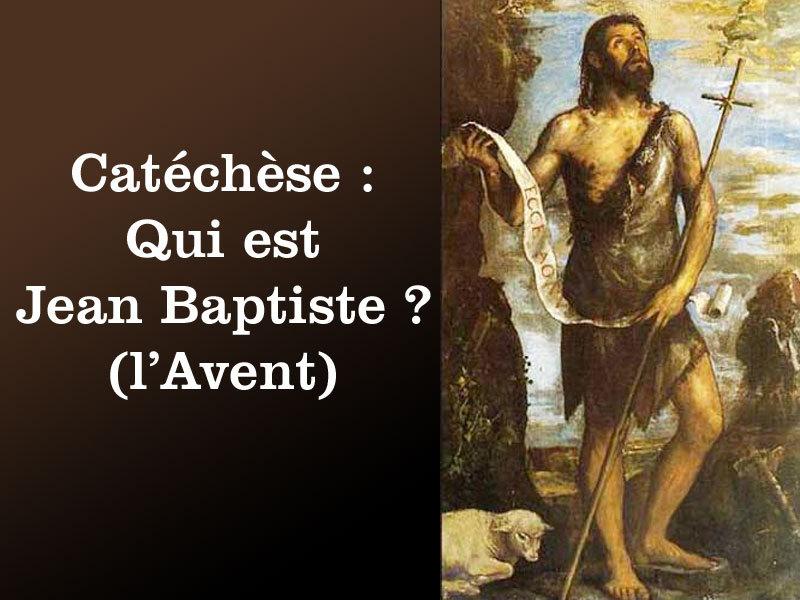http://catechismekt42.blogspot.com/2010/08/catechese-qui-est-jean-baptiste-lavent.html