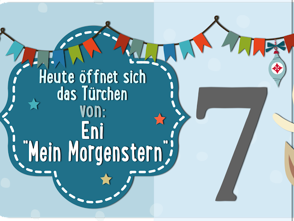 Adventskalender Türchen Nr. 7