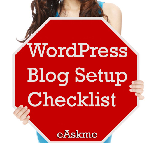 WordPress Blog Setup Checklist : eAskme