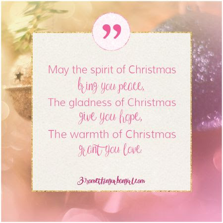 lovely #Christmas #wish: May the spirit of Christmas bring you peace, the gladness of Christmas give you hope, the warmth of Christmas grant you love.