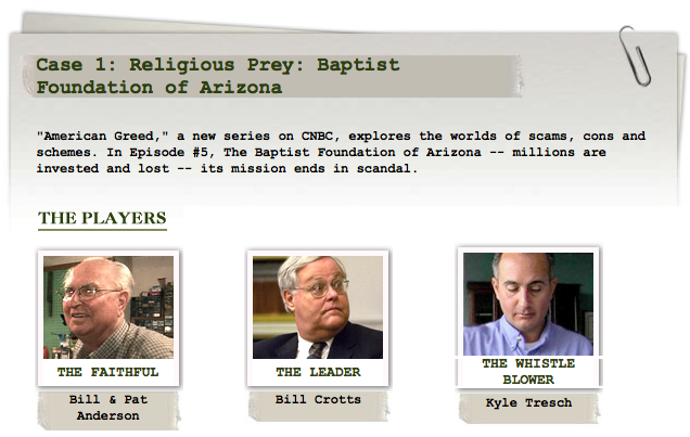 Cold Fusion Guy: American Greed: Baptist Foundation of Arizona