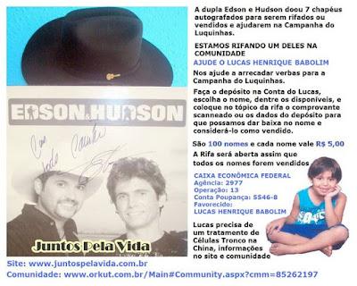 A dupla Edson e Hudson doou 7 chapéus autografados para serem rifados ou  vendidos e ajudarem na Campanha do Luquinhas. 5bd67e3f5fa