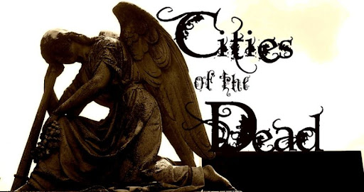 +Cities of the Dead+