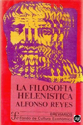 La Filosofia Helenistica – Alfonso Reyes