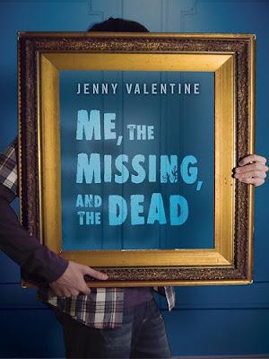 Yo, el desaparecido y el muerto – Jenny Valentine