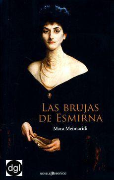 Las brujas de Esmirna – Mara Meimaridi