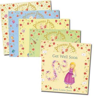 Princess Poppy: Get Well Soon (Princess Poppy Picture Books)