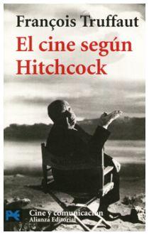 El cine según Hitchcock - François Truffaut
