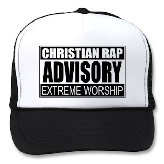 Christian rap is not dead, Christian rap advisory, extreme worship of God