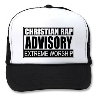 Christian rap is not dead, Christian rap advisory, extreme worship of God
