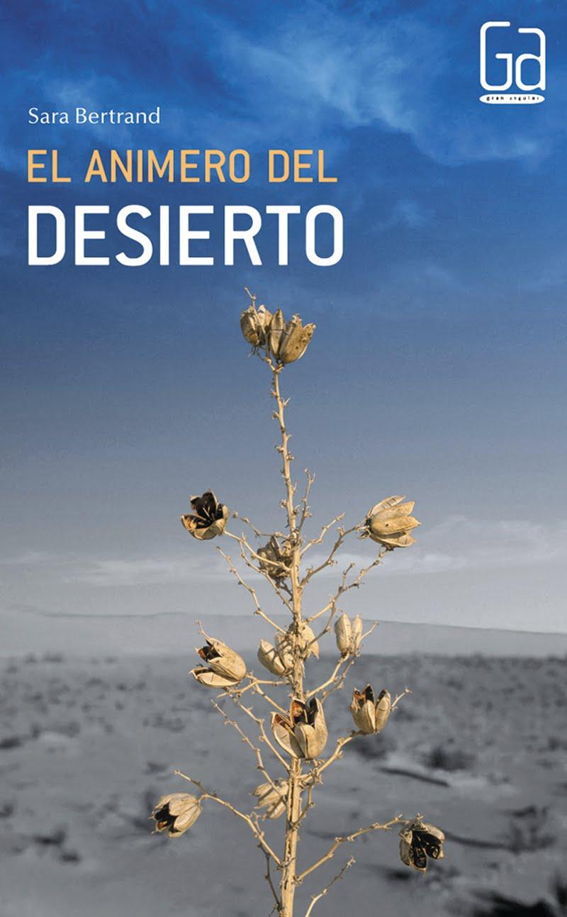 Literatura Infantil y Juvenil.: El animero del desierto.