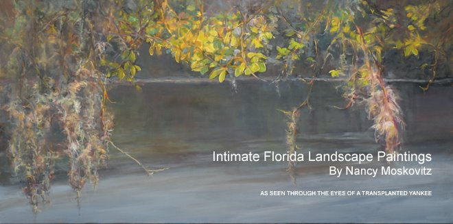 Intimate Florida Landscape Paintings by Nancy Moskovitz