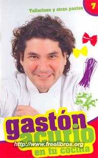 Gaston Acurio en Tu Cocina: TOMO 7 – Tallarines y otras pastas