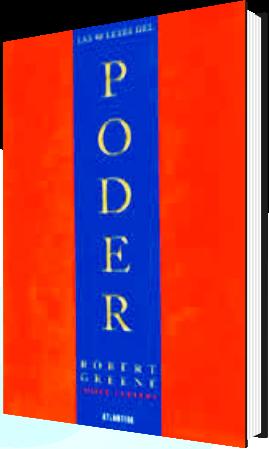 Las 48 Leyes del Poder, Un Manual de las Artes del Engaño – Robert Greene y Joost Elfers