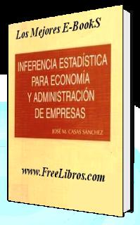 Inferencia+Estadistica Inferencia Estadística para Economía y Administración
