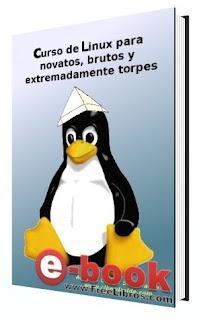 Curso de Linux para novatos, brutos y extremadamente torpes