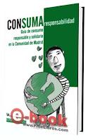 Guia de consumo responsable y solidario en la Comunidad de Madrid
