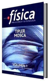 Física para ciencia y tecnología – Tipler Mosca, 3ra Edición, Volumen 1 y 2