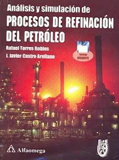 Análisis y simulación de procesos de refinación del petróleo – Rafael Torres Robles