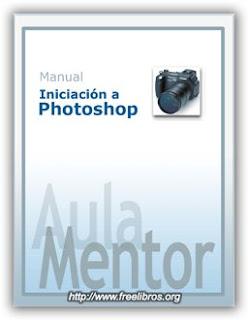 Manual Iniciación a Photoshop de Aula Mentor