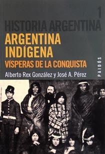 Argentina indigena – Visperas de la conquista