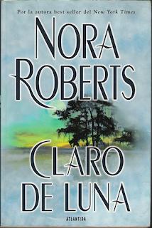 Claro de luna – Nora Roberts