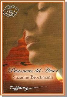 Prisioneros del amor – Suzanne Brockmann
