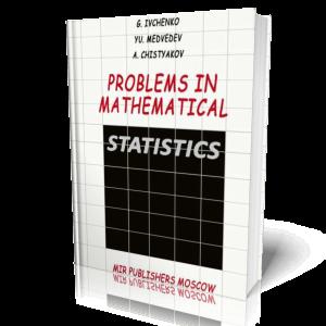 Problems in mathematical Statistics