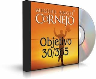Objetivo 30/365, Miguel Angel Cornejo [ AudioLibro ]