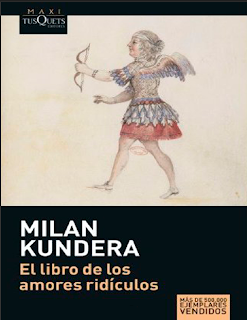 El libro de los amores ridículos – Milan Kundera