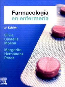 Farmacología en Enfermería 2da Edición – Castells Molina Silvia, Hernández Pérez Margarita